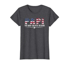 Brother Shirts - Papi The Man The Myth The Legend Shirt USA Flag Gifts Tees Wowe - $19.95+