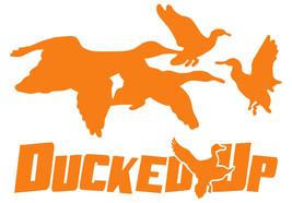 Ducked Up window decal,sticker,decoy,duck,hunter,decoy,call,waterfowl,blind - $3.95+