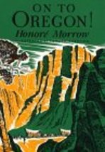 On to Oregon Morrow, Honore - $8.71
