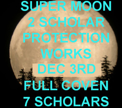 Discounts To $114 Dec 3RD Super Moon 2 Protection Blessings 7 Scholars Coven Mag - $114.00