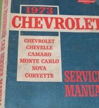 1973 Chevy Chevelle Camaro Monte Carlo Nova Corvette Service Shop Manual OEM  - $89.05