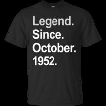 Legend Since October 1952 Shirt - 65th Birthday Gifts TShirt - ₨1,475.36 INR+