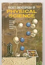Pocket Encyclopedia of Physical Science: Astronomy, Chemistry, Geology, ... - $29.99