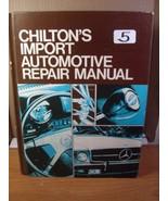 Chilton's Import Automotive Repair Manual (1977) 4th Edition - $17.99