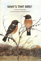 What's That Bird? a Guide to British Birds [Paperback] Peter; Everett. Michael H