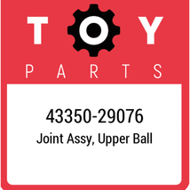 43350-29076 Toyota Ball Joint Upper, New Genuine OEM Part - $46.61