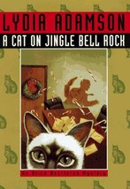 A Cat on Jingle Bell Rock (Alice Nestleton Mystery) Adamson, Lydia - $1.98