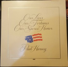 Paul Harvey Our Lives Fortunes Sacred Honor LP MINT/MINT/SEALED 1975 Wor... - $14.84