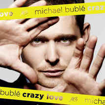 Crazy Love by Michael Buble - CD 2009 - FREE POSTAGE - $12.50