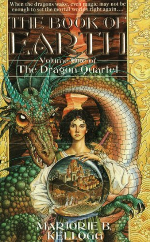 Primary image for The Book of Earth (Dragon Quartet, Vol. One) Marjorie B. Kellogg and Jody Lee