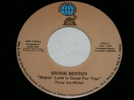 BROOK BENTON MAKIN LOVE IS GOOD FOR BETTER TIMES 45 RPM RECORD OLDE WORL... - $14.99