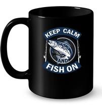 Keep Calm And Fish On Ceramic Mug Fishing Dad Ceramic Mug - $13.99+