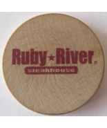 """Wooden Nickel From: """"Ruby River Steakhouse""""- (sku#4974) - $7.50"""