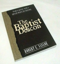 Baptist Deacon Robert Naylor Handbook Ministry Church Service Biblical S... - $9.89