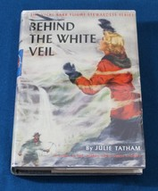 Vicki Barr No. 6; Behind the White Veil by Julie Tatham with Dust Jacket - $20.00