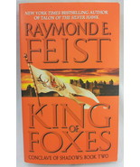 King of Foxes Raymond E. Feist Conclave of Shadows Book 2 Fantasy 2005 - $7.91
