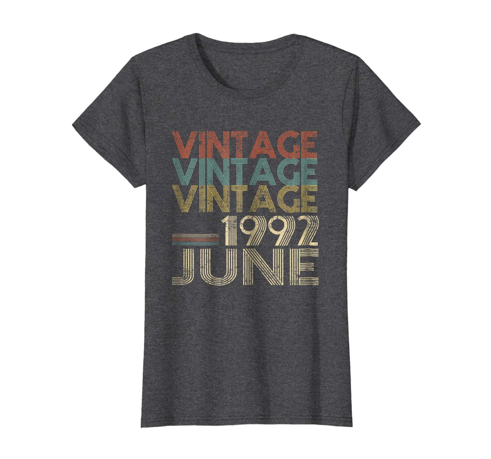 Uncle Shirts -   Retro Classic Vintage Born In JUNE 1992 Gift 26 Years Old Wowen