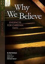 Why We Believe: Evidences for Christian Faith (Discovery Series Bible Study) [Pa