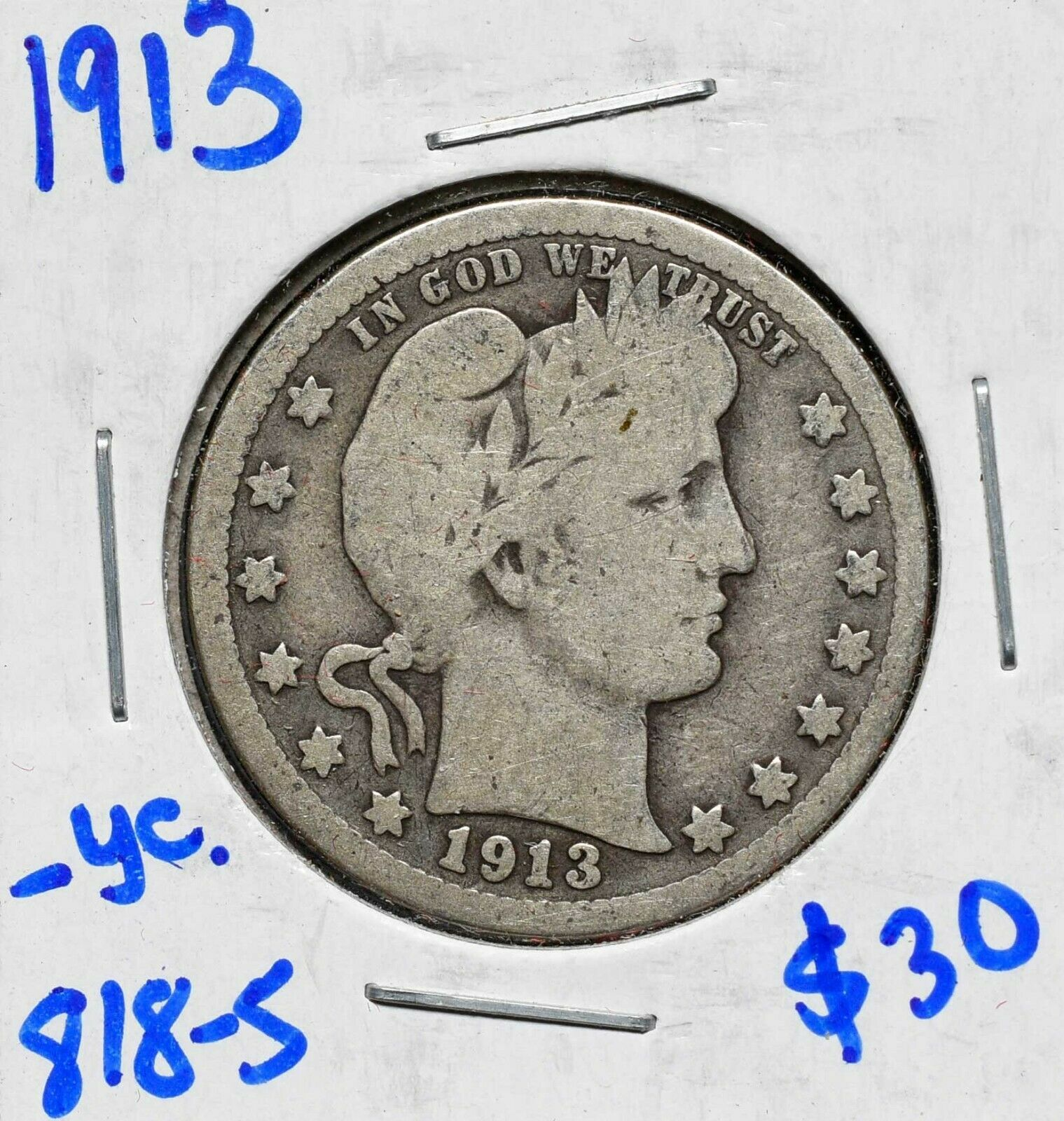 1913 Silver Barber Quarter Dollar 25¢ Coin Lot# 818-5