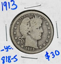 1913 Silver Barber Quarter Dollar 25¢ Coin Lot# 818-5 image 1