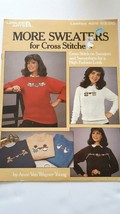 1986 Leisure Arts Leaflet # 426 More Sweaters For Cross Stitchers - $1.97