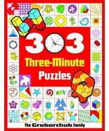 303 Three-Minute Puzzles Grabarchuk, Serhiy and Grabarchuk, Peter - $10.84