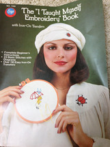 "Vtg 1976 THE ""I TAUGHT MYSELF EMBROIDERY"" BOOK WITH IRON ON TRANSFERS Fr... - $5.65"