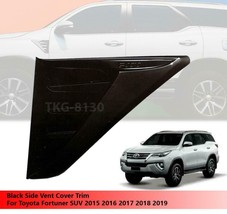 Black Side Lamp Side Vent Cover For Toyota Fortuner 2015 2016 2017 2018 ... - $59.22