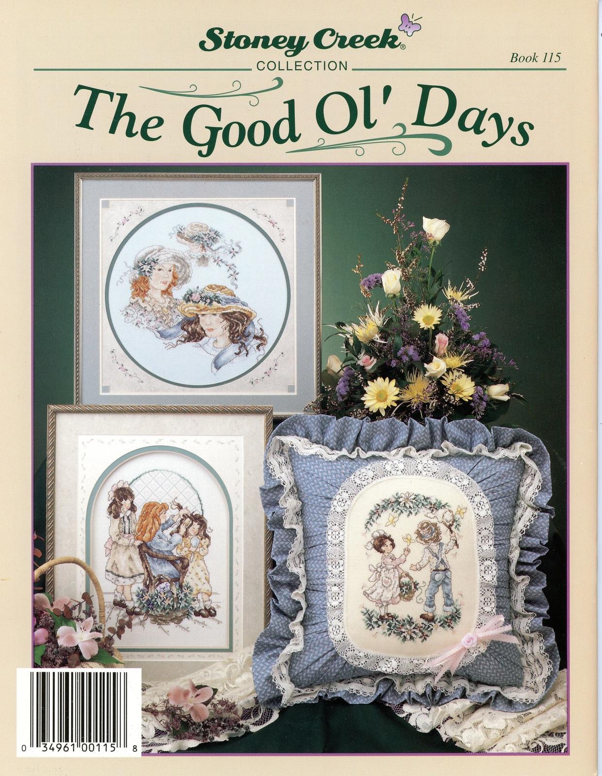 The Good Ol' Days Cross Stitch Patterns Stoney Creek Book 115