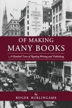 Of Making Many Books: A Hundred Years of Reading, Writing, and Publishin... - $5.88