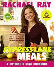 Rachael Ray Express Lane Meals: What to Keep on Hand, What to Buy Fresh ... - $11.62