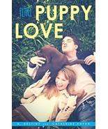 Puppy Love (Flirt) [Paperback] Destiny, A. and Hapka, Catherine - $3.56