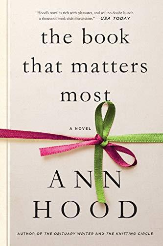 Primary image for The Book That Matters Most: A Novel [Paperback] Hood, Ann
