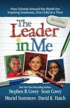 The Leader in Me: How Schools Around the World Are Inspiring Greatness, One Chil image 3