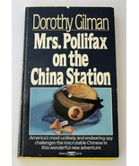Mrs. Pollifax on the China Station by Dorothy Gilman 1985 Paperback - $9.99