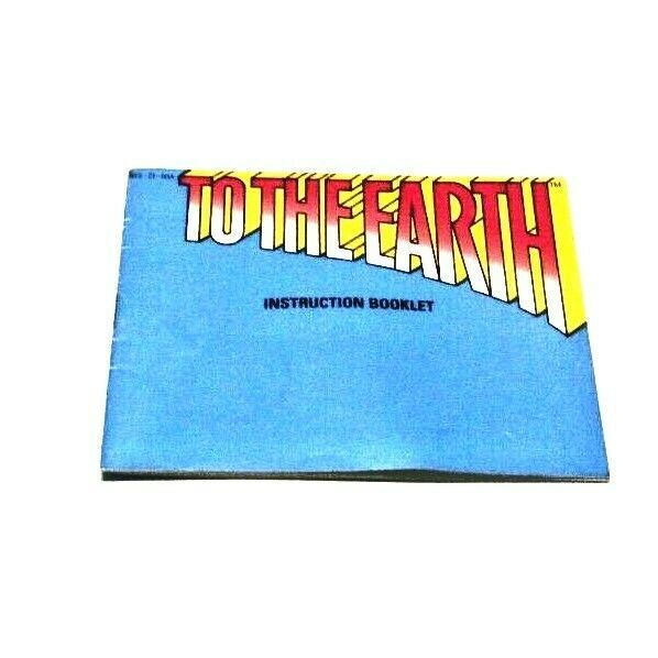 To The Earth NES Nintendo Instruction Manual Only - $7.01