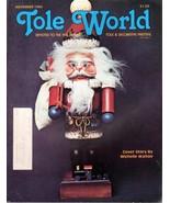 Tole World November 1984 Devoted to the Fine Art of Tole & Decorative Pa... - $2.50