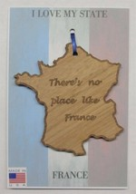 There's No Place Like France Wood Ornament Made in the USA - $5.95