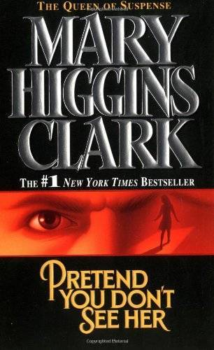 Primary image for Pretend You Don't See Her by Mary Higgins Clark
