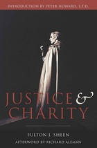 Justice and Charity Archbishop Fulton Sheen