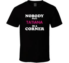 Nobody Puts Tatiana In A Corner Movie Lover Trendy Retro Gift For Her T ... - €19,43 EUR