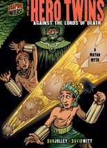 The Hero Twins: Against the Lords of Death: a Mayan Myth (Graphic Myths ... - $13.06
