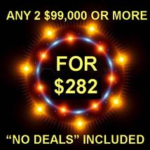 FRI-SUN PICK 2 $99,000 OR MORE FOR $282 INCLUDES NO DEALS MYSTICAL TREAS... - $0.00