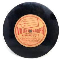 "Vtg GENUINE VOICE-O-GRAPH RECORDING 6"" RECORD DISC 1948 from Historic Ro... - $49.99"