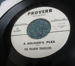 PILGRIM TRAVELERS Gospel Soul 45 PEACE IN THE VALLEY/A SOLDIER'S PLEA on... - $7.77