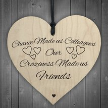 Chance Made Us Colleagues Novelty Wooden Hanging Heart Plaque Friendship... - $10.99
