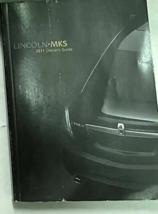 2011 Lincoln MKS Propriétaires Opérateurs Propriétaires Manuel Usine Neuf - $69.40