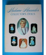 MADAME ALEXANDER COLLECTOR'S DOLLS  BOOK 1948-1977 MA Madam - $38.61