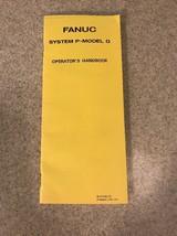 Fanuc System P-Model G Operator's Handbook - $24.99