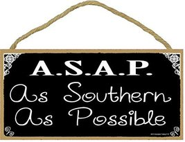 """A.S.A.P. As Southern As Possible Black & White SIGN Plaque 5""""X10"""" - $12.86"""